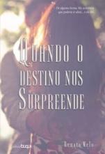 QUANDO_O_DESTINO_NOS_SURPREEND_1543233713832093SK1543233713B