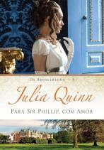 Baixar-Livro-Para-Sir-Phillip-Com-Amor-Os-Bridgertons-Vol-5-Julia-Quinn-em-Pdf-mobi-e-epub